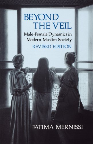 Fatima Mernissi Beyond The Veil Revised Edition Male Female Dynamics In Modern Muslim Society 0002 Edition;revised