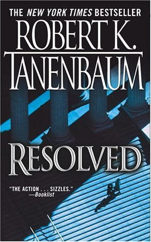 Robert K. Tanenbaum Resolved