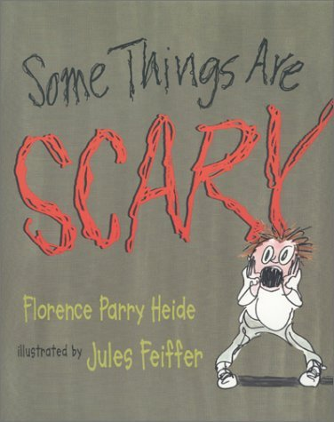 Florence Parry Heide Some Things Are Scary