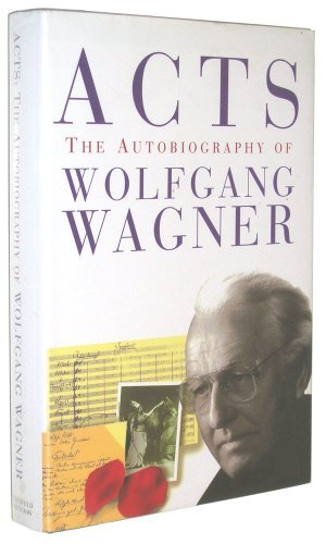 Wolfgang Wagner Acts