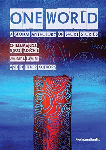Chimamanda Ngozi Adichie One World A Global Anthology Of Short Stories