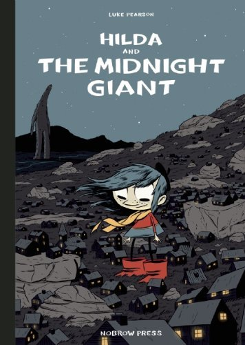 Luke Pearson Hilda And The Midnight Giant (nobrow Edition)