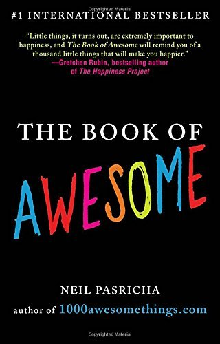 Neil Pasricha The Book Of Awesome