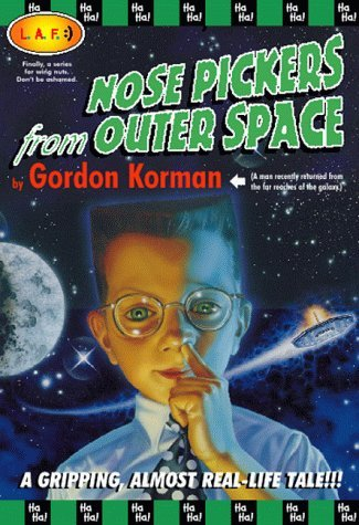 Gordon Korman Nose Pickers From Outer Space Laf #1