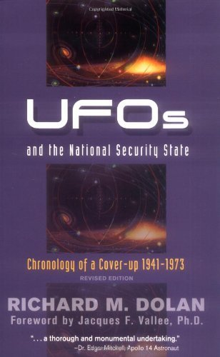Richard M. Dolan Ufos And The National Security State Chronology Of A Cover Up 1941 1973 Rev