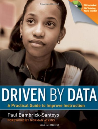 Paul Bambrick Santoyo Driven By Data A Practical Guide To Improve Instruction [with CD