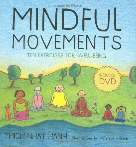 Thich Nhat Hanh Mindful Movements Ten Exercises For Well Being [with Dvd]