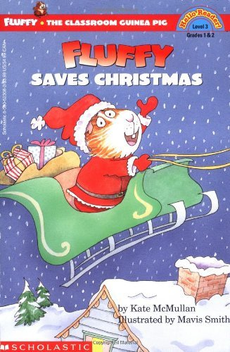 Kate Mcmullan Scholastic Reader Level 3 Fluffy Saves Christmas (level 3)