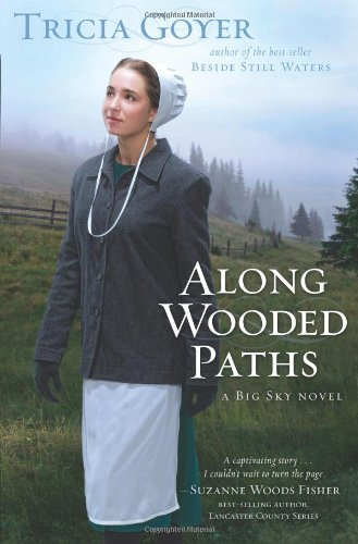 Tricia Goyer Along Wooded Paths