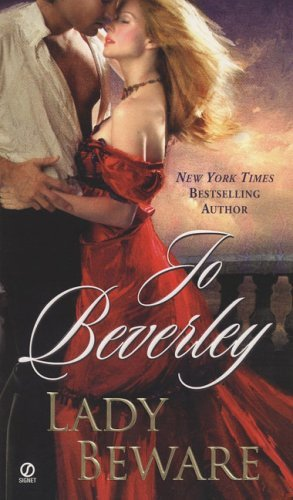 Jo Beverley Lady Beware A Novel Of The Company Of Rogues