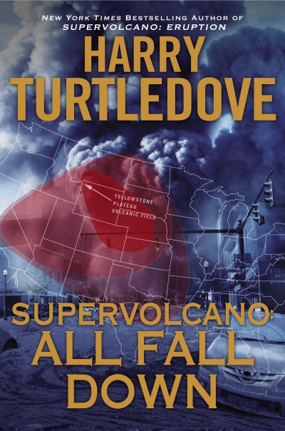 Harry Turtledove Supervolcano All Fall Down