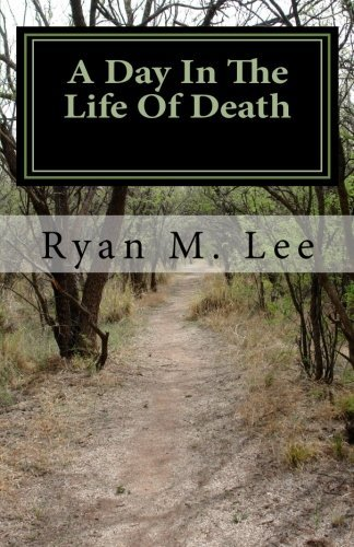 Ryan M. Lee A Day In The Life Of Death A Behind The Scenes Look At The Mortuary Business