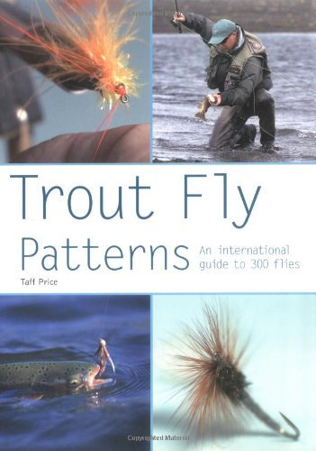 Taff Price Trout Fly Patterns An International Guide To 300 Flies