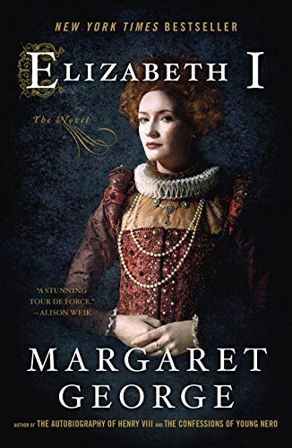 Margaret George Elizabeth I The Novel