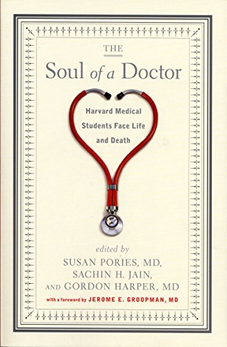 Gordon Harper The Soul Of A Doctor Harvard Medical Students Face Life And Death