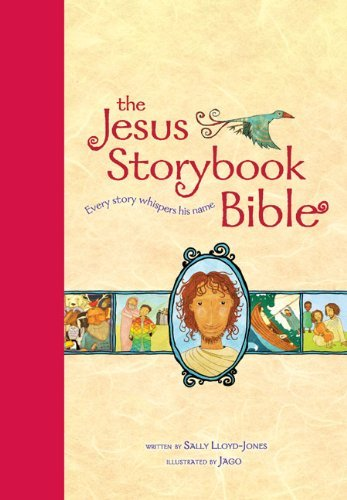 Sally Lloyd Jones The Jesus Storybook Bible Read Aloud Edition Every Story Whispers His Name