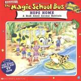 Scholastic Books The Magic School Bus Hops Home A Book About Animal Habits