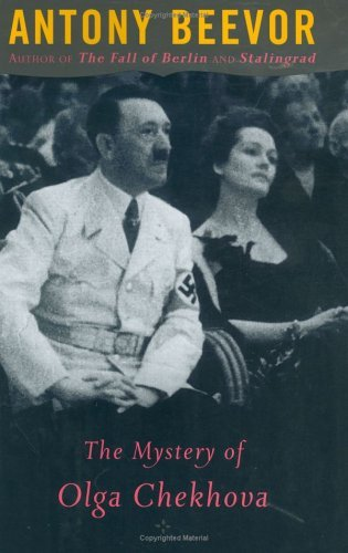 Antony Beevor The Mystery Of Olga Chekhova Was Hitler's Favorit