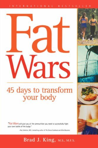 Brad J. King Fat Wars 45 Days To Transform Your Body
