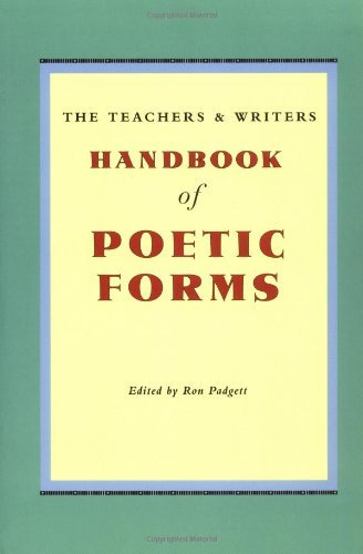 Ron Padgett The Teachers & Writers Handbook Of Poetic Forms 0002 Edition;