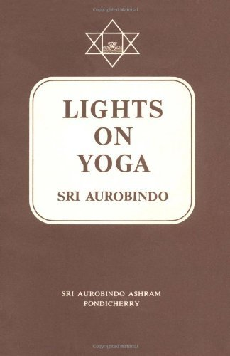 Aurobindo Lights On Yoga 0009 Edition;