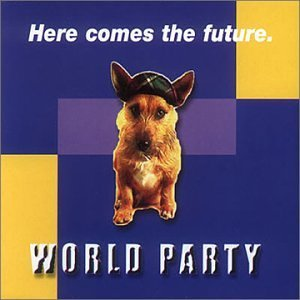 World Party Here Comes The Future