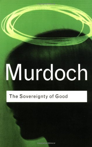 Iris Murdoch Sovereignty Of Good 0002 Edition;revised