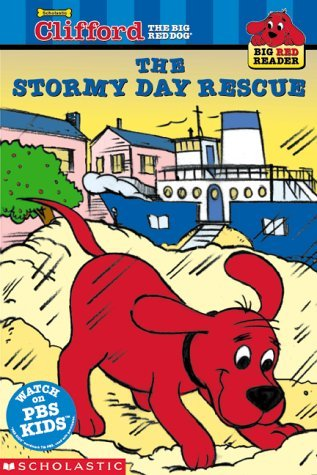 Kimberly Weinberger Big Red Reader Clifford And The Stormy Day Rescue