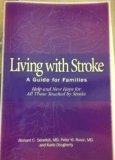 Richard Senelick Living With Stroke A Guide For Families