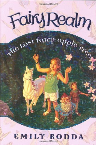 Emily Rodda Fairy Realm #4 The Last Fairy Apple Tree