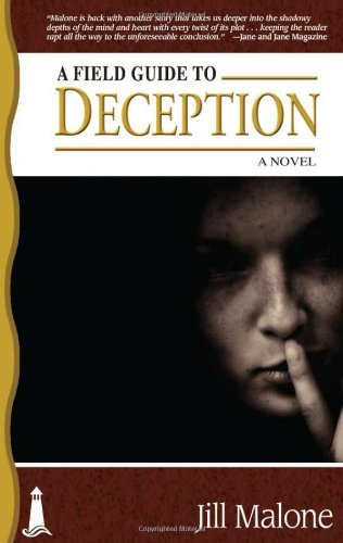 Jill Malone A Field Guide To Deception