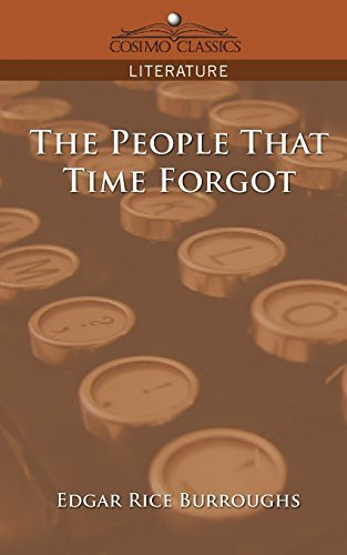 Edgar Rice Burroughs The People That Time Forgot