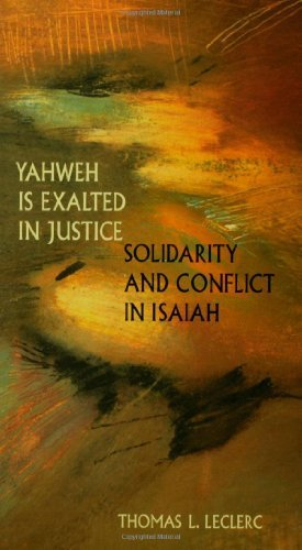 Thomas L. Leclerc Yahweh Is Exalted In Justice