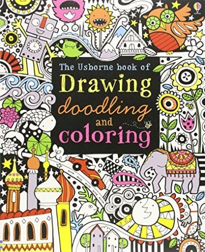 Fiona Watt The Usborne Book Of Drawing Doodling And Coloring