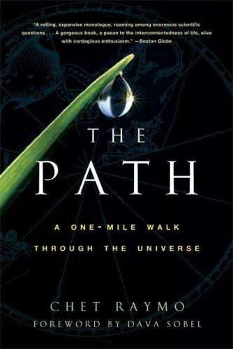 Chet Raymo The Path A One Mile Walk Through The Universe