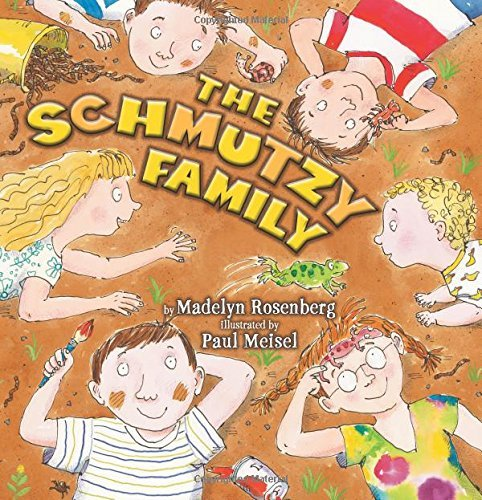 Paul Meisel The Schmutzy Family