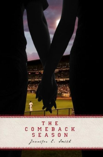 Jennifer E. Smith The Comeback Season