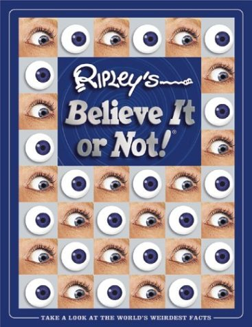 Ripley's Believe It Or Not Ripley's Believe It Or Not!