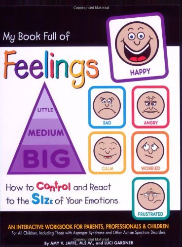 Amy V. Jaffe My Book Full Of Feelings How To Control And React To The Size Of Your Emot