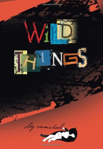 Clay Carmichael Wild Things