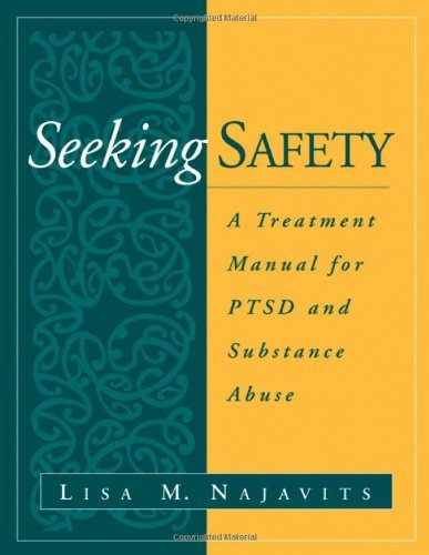 Lisa M. Najavits Seeking Safety A Treatment Manual For Ptsd And Substance Abuse