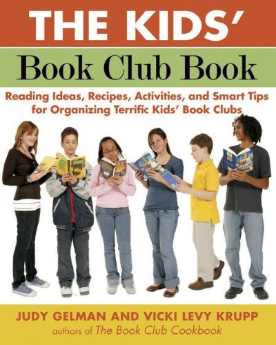 Judy Gelman The Kids' Book Club Book Reading Ideas Recipes Activities And Smart Tip