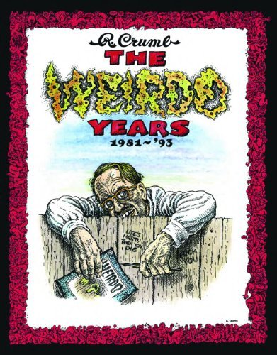 Robert Crumb The Weirdo Years By R. Crumb 1981 '93
