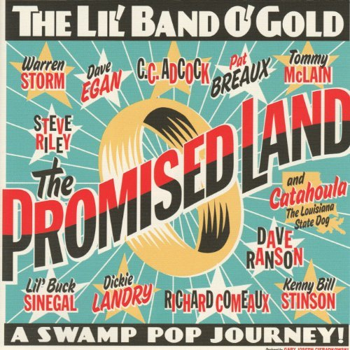 Lil' Band O' Gold Promised Land
