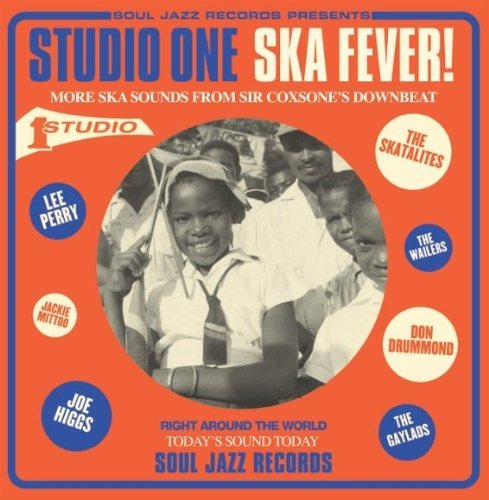 Soul Jazz Records Presents Studio One Ska Fever! More Ska Incl. Booklet