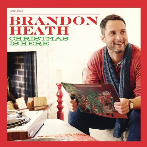 Brandon Heath Christmas Is Here