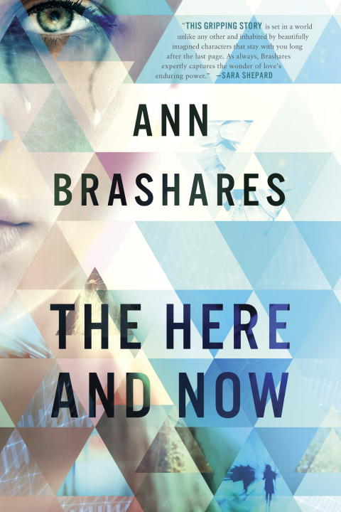 Ann Brashares The Here And Now