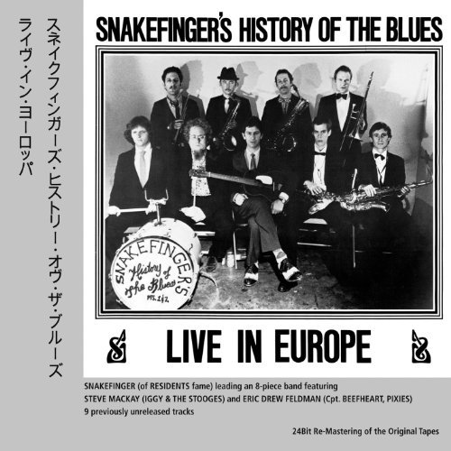 Snakefinger's History Of The B Live In Europe