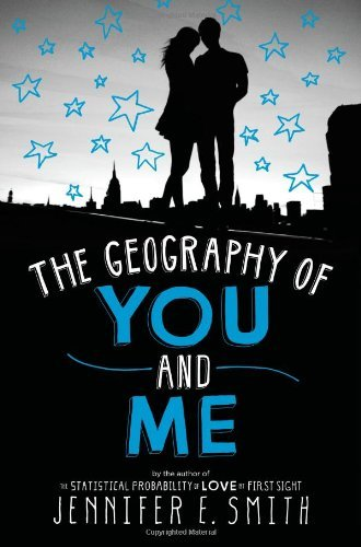 Jennifer E. Smith The Geography Of You And Me