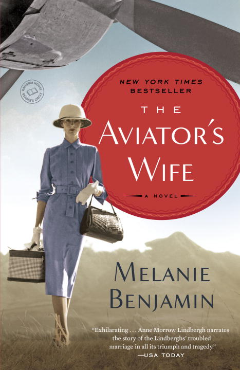 Melanie Benjamin The Aviator's Wife